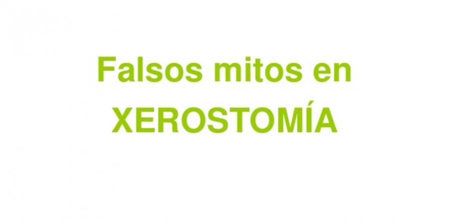 Falsos mitos de la xerostomía